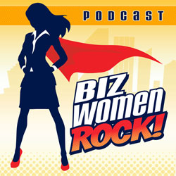 The Biz Women Rock! Podcast